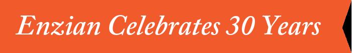 Enzian Celebrates 30 Years